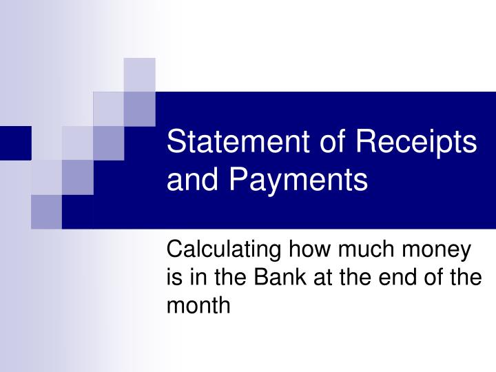 statement of receipts and payments n.