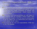services expected from bee contd