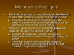 malpractice negligent