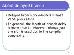 about delayed branch
