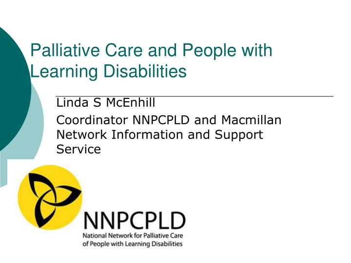 palliative care and people with learning disabilities n.