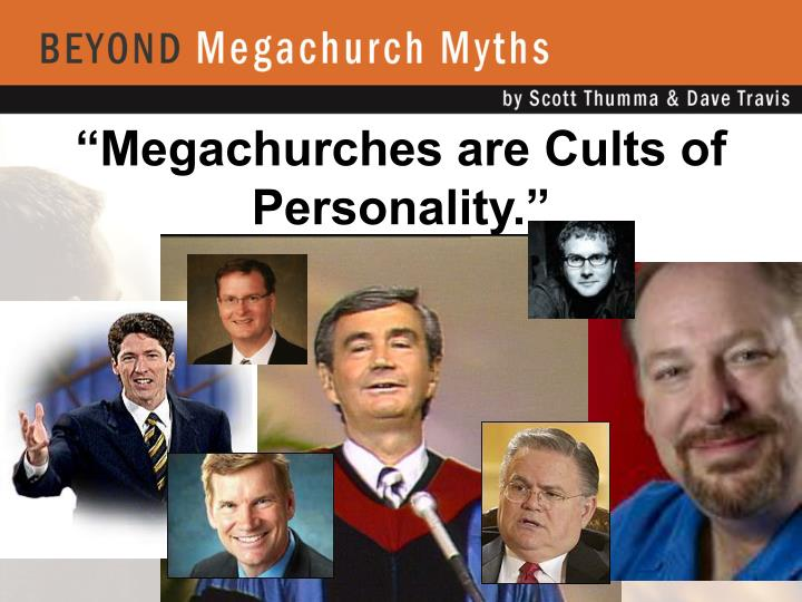 """Megachurches are Cults of Personality."""