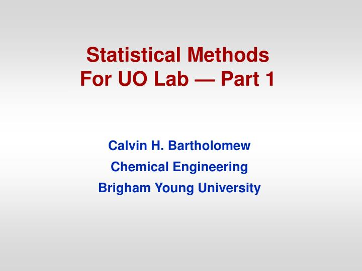 statistical methods for uo lab part 1 n.