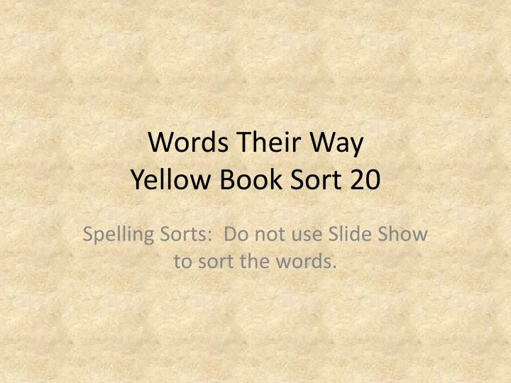 words their way yellow book sort 20 n.