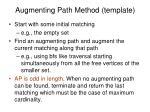 augmenting path method template