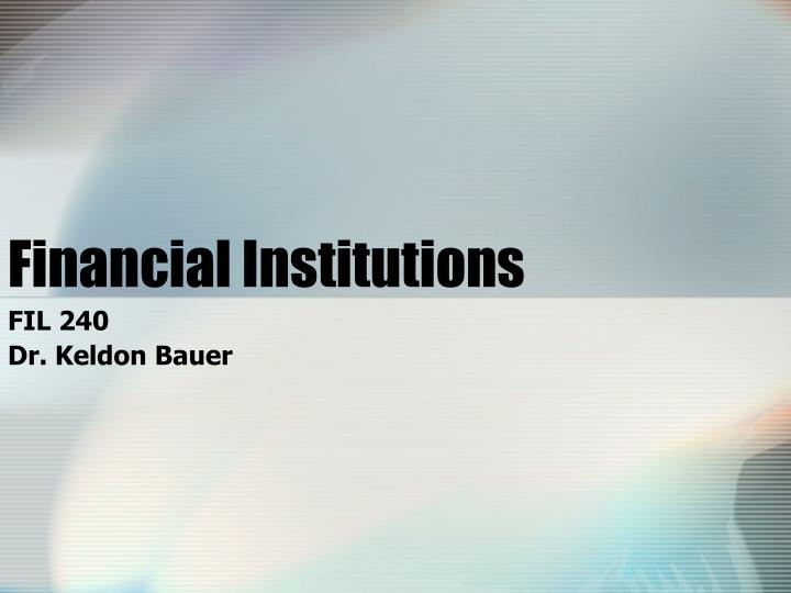 financial institutions n.