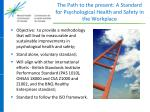 the path to the present a standard for psychological health and safety in the workplace2