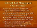 sidewalk risk management best practices