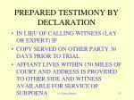 prepared testimony by declaration