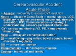 cerebrovascular accident acute phase