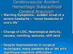 cerebrovascular accident hemorrhagic subarachnoid cerebral aneurysm