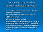 cerebrovascular accident ischemic thrombotic stroke