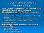 cerebrovascular accident treatment goals2