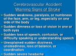 cerebrovascular accident warning signs of stroke
