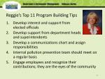 reggie s top 11 program building tips