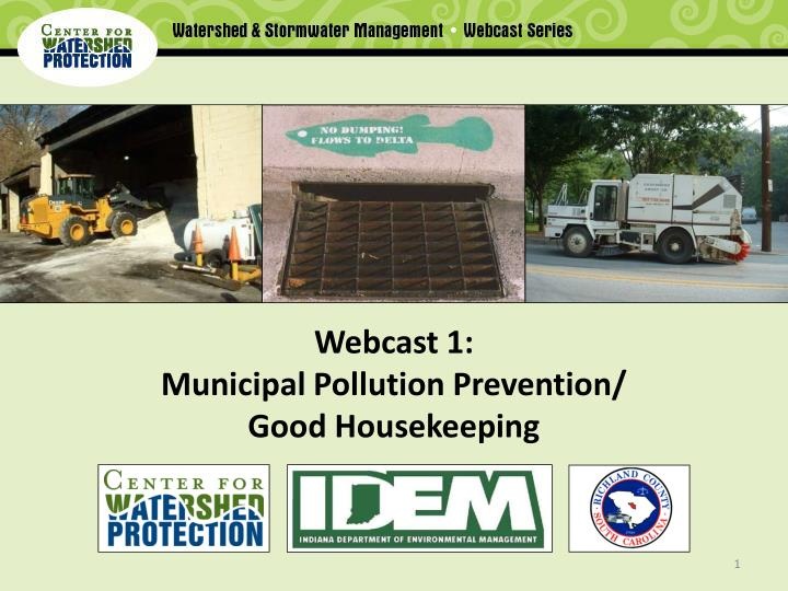 webcast 1 municipal pollution prevention good housekeeping n.