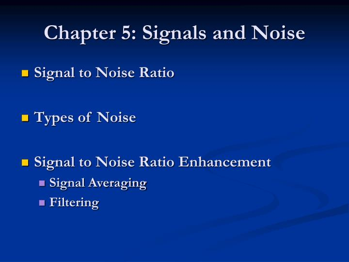 chapter 5 signals and noise n.
