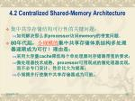 4 2 centralized shared memory architecture