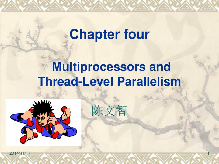chapter four multiprocessors and thread level parallelism n.