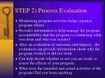step 2 process evaluation