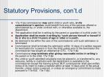 statutory provisions con t d