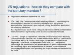 vs regulations how do they compare with the statutory mandate