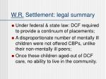 w r settlement legal summary