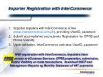importer registration with intercommerce