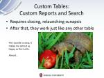 custom tables custom reports and search