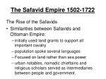 the safavid empire 1502 1722