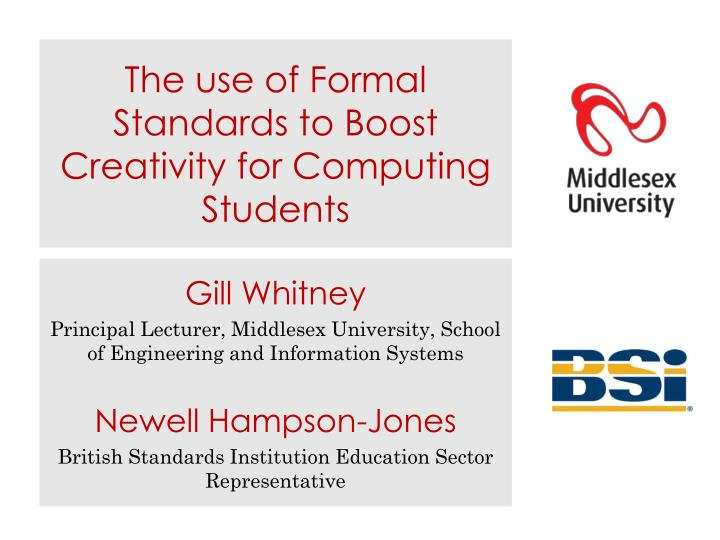 the use of formal standards to boost creativity for computing students n.