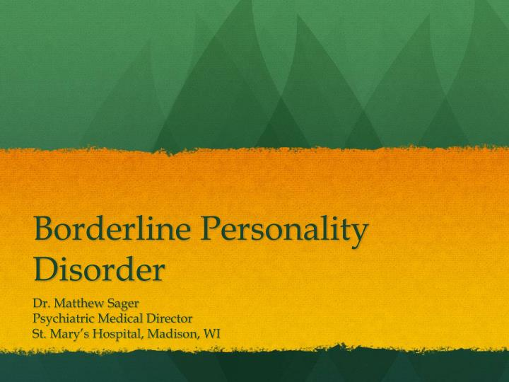 borderline personality disorder n.