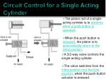 circuit control for a single acting cylinder