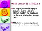 would an injury be recordable if10
