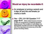would an injury be recordable if2