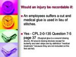 would an injury be recordable if5