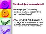 would an injury be recordable if6