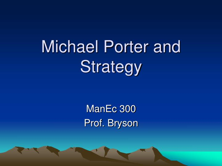 michael porter and strategy n.