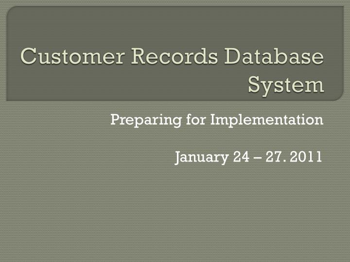 customer records database system n.