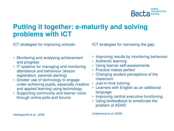 Putting it together: e-maturity and solving problems with ICT