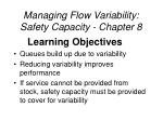 managing flow variability safety capacity chapter 8