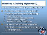workshop 1 training objectives 2