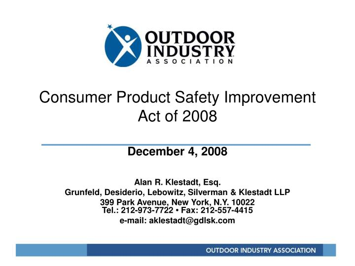 consumer product safety improvement act of 2008 december 4 2008 n.