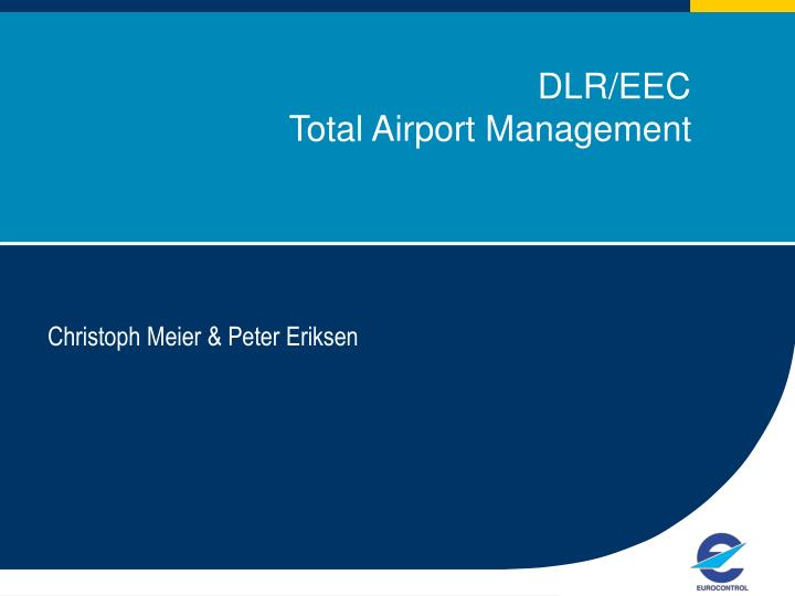 dlr eec total airport management n.