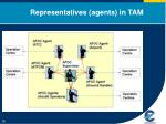representatives agents in tam