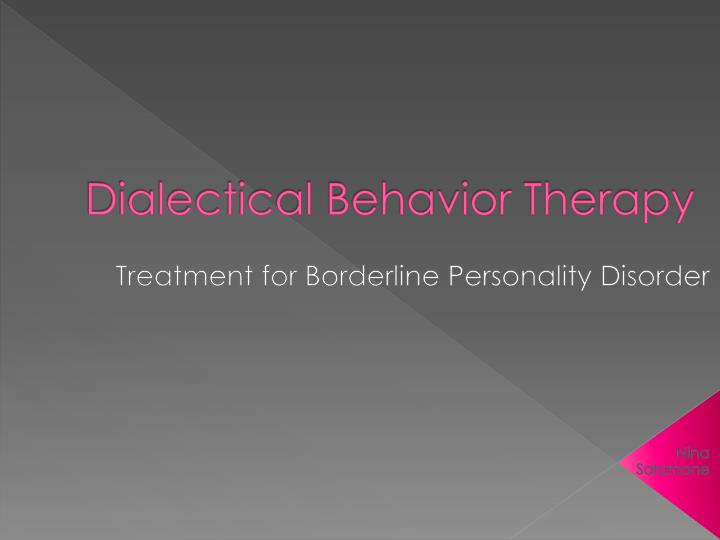 dialectical behavior therapy n.