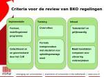 criteria voor de review van bko regelingen