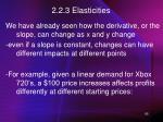 2 2 3 elasticities