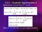 2 2 4 quadratic approximation 2