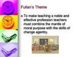 fullan s theme